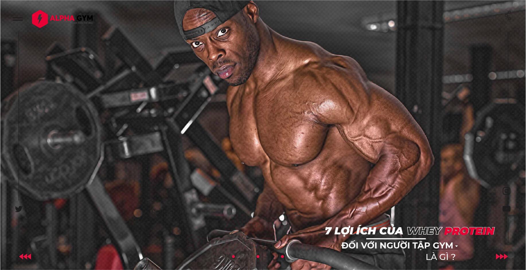 7 lợi ích của Whey Protein đối với người tập gym là gì ?